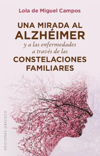 mirada al alzheimer y enfermedades a trav¿s de constelacione
