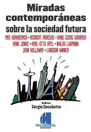 miradas contemporáneas sobre la sociedad futura - cecchetto
