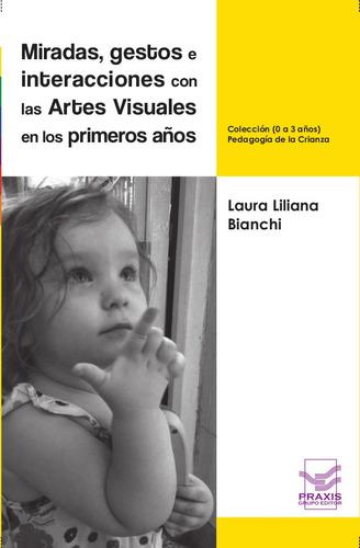 miradas, gestos e interacciones con las artes visuales