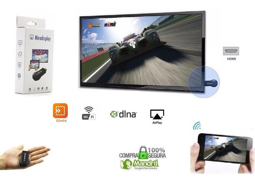 Miradisplay Miracast Ezmira Tv Hdmi Wifi Android Windows Pc