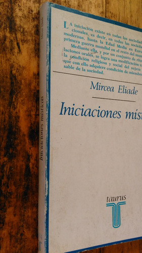 mircea eliade - iniciaciones místicas / editorial taurus