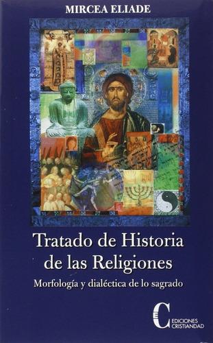 mircea eliade tratado historia de las religiones cristiandad