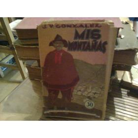 Mis Montañas-j V Gonzalez-editorial Tor-coleccion Misterio