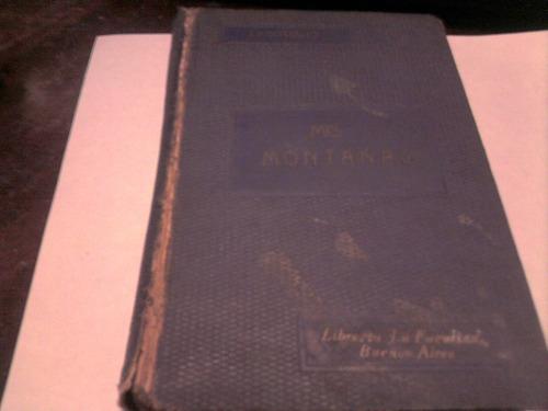mis montañas joaquin v gonzalez 5 edicion año 1929