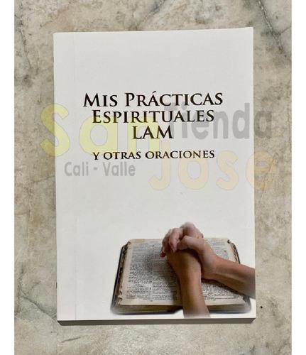 mis practias espirituales lam