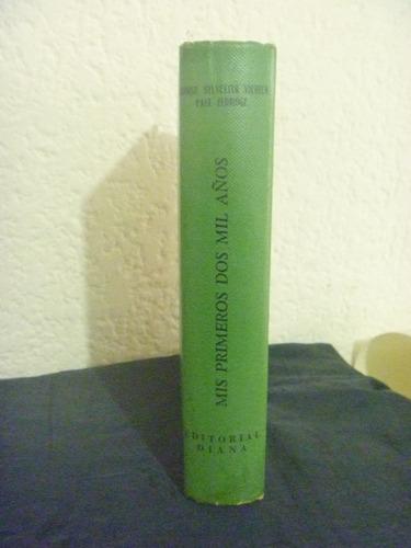 mis primeros dos mil años. 1a edición en excelente estado.