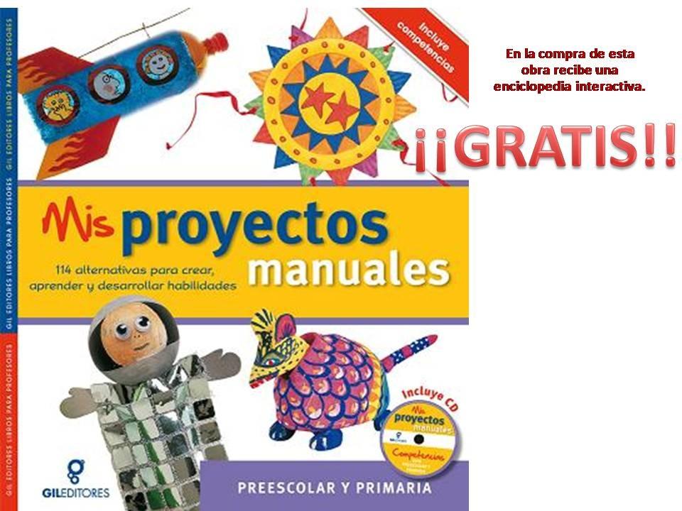 Mis proyectos manuales manualidades preescolar y primaria for Manualidades primaria