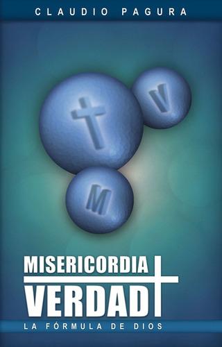 misericordia + verdad