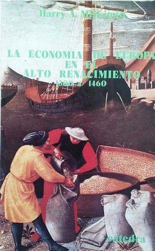 mishkimin, harry - la economia de europa en el alto renacimi