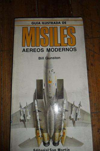 misiles aereos modernos ilustrado bill gunston usado