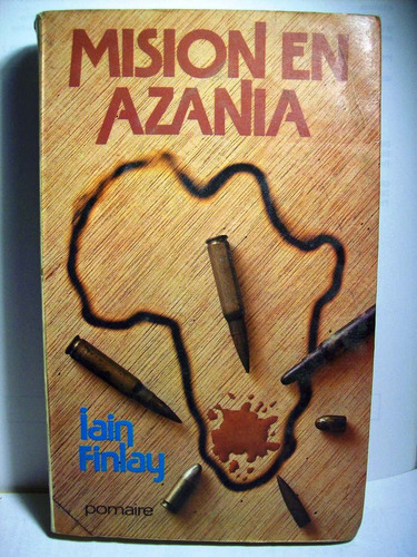 misión en azania iain finlay ed pomaire narrativa australia