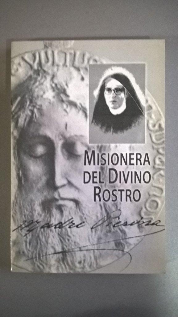 Misionera Del Divino Rostro María Pierina De Micheli 10000 En