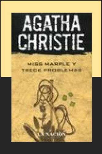 miss marple y trece problemas. agatha christie.