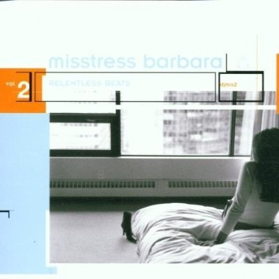 misstress barbara - relentless beats vol 2