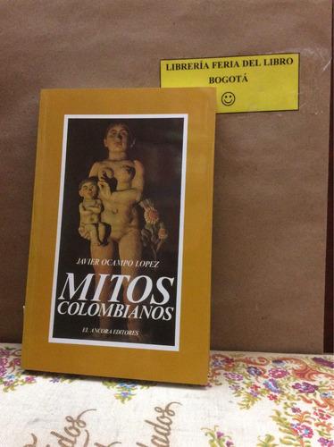 mitos colombianos-javier ocampo lópez.