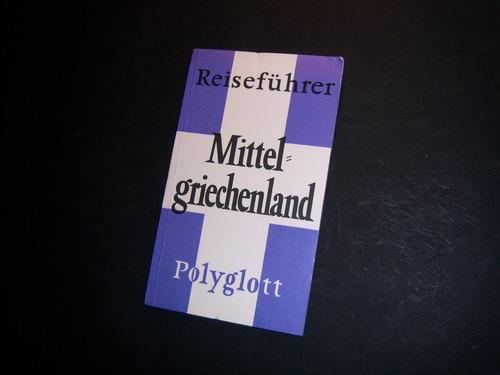 mittelgriechenland. polyglott reiseführer