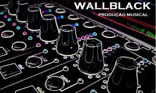 mixagem e produção musical wallblack