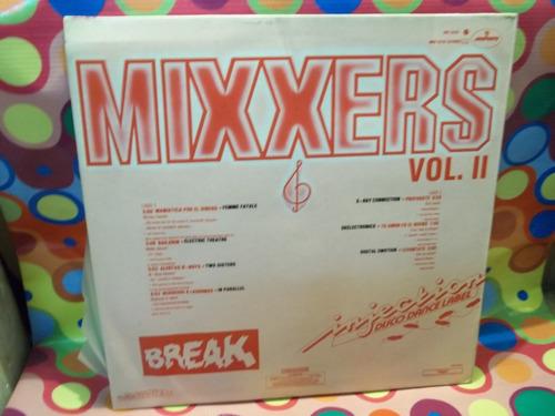 mixxers lp break vol. 1 y 2 , 1984,dance,rap,vinil.son los 2