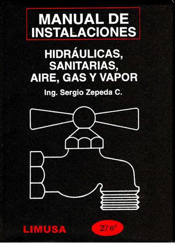 mnl de instalaciones hidraulicas 2/ed - zepeda / limusa