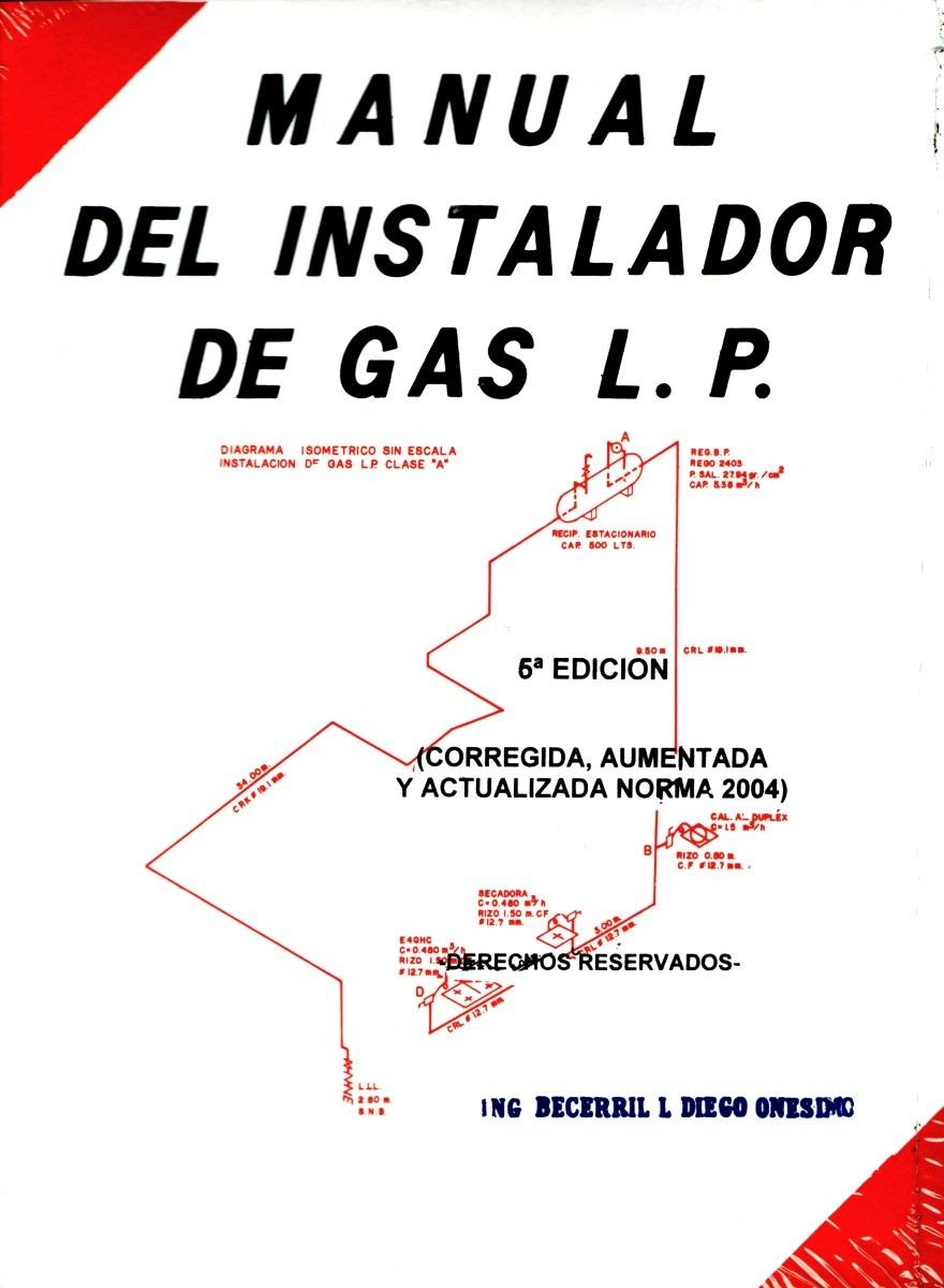Mnl del instalador de gas l p becerril onesimo 280 for Portal del instalador de gas natural