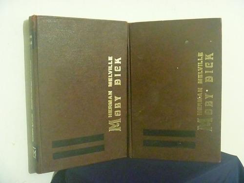 moby dick. herman melville. dos tomos. valle de méxico, 1980