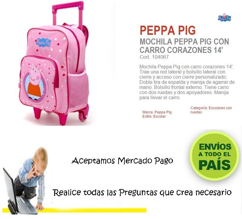 fd40979b2 Mochila Con Carro Peppa Pig Corazones 14'' - $ 849,00 en Mercado Libre