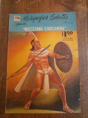 moctezuma ilhuicamina biografias selectas comic mexico 1960
