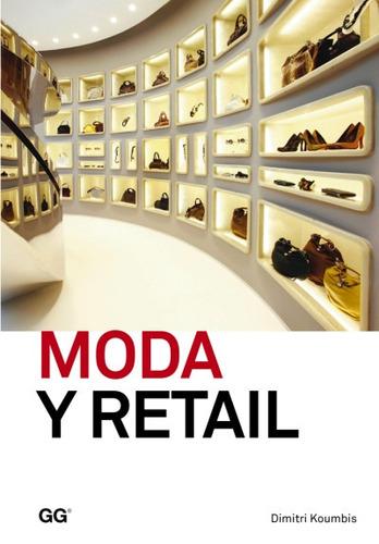 moda y retail: de la gestión al merchandising(libro moda)