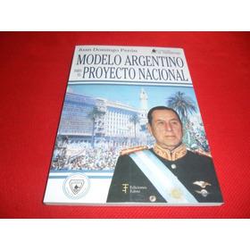 Modelo Argentino Para El Proyecto Nacional - Juan Peron