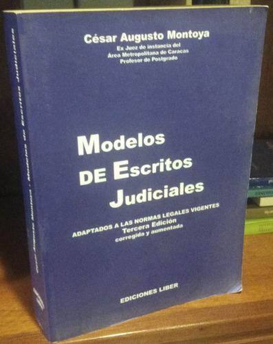 modelos de escritos judiciales cesar augusto montoya  usado