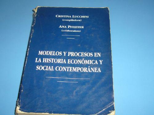 modelos y procesos en la historia económica y social contem