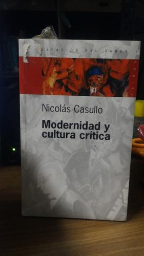 modernidad y cultura critica. nicolas casullo