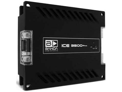 módulo amplificador banda ice 3500 - até 3500w rms - 1 ohm