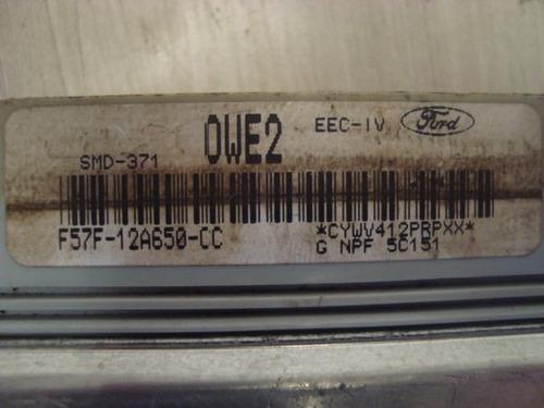 modulo de injeção ford ranger f57f - 12a650 - cc / owe2 !
