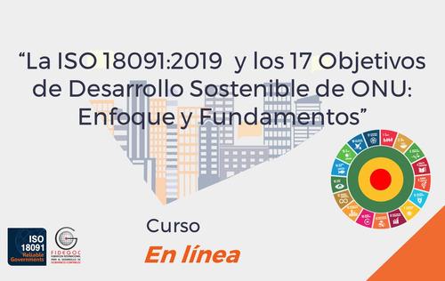 modulo i la iso 18091:2019 y los 17 objetivos del desarrollo