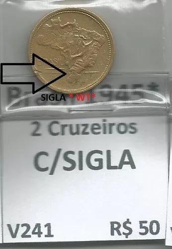 moeda de 2 cruzeiros 1945 bronze-alumínio com sigla escassa