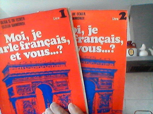 Moi Je Parle Francais Et Vous Livre 1 Y 2 Gamondi De Eck 300 00