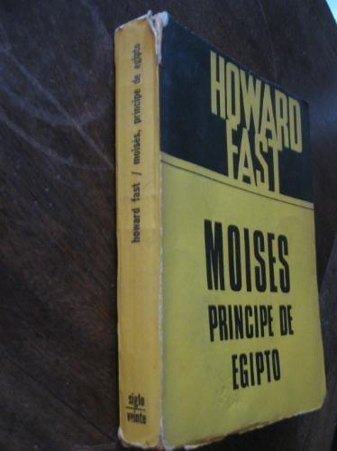 moises principe de egipto howard fast edic siglo veinte 1966