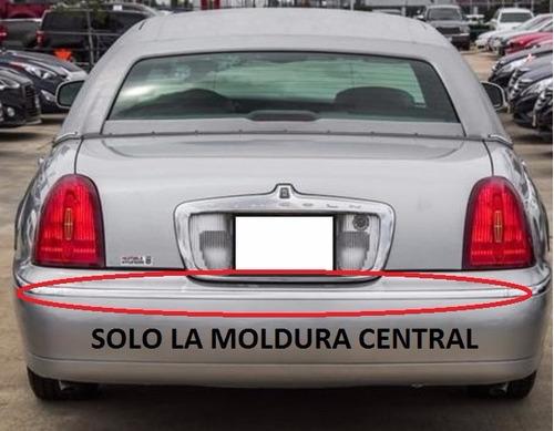 moldura cent facia tras defensa lincoln town car 1998 - 2002