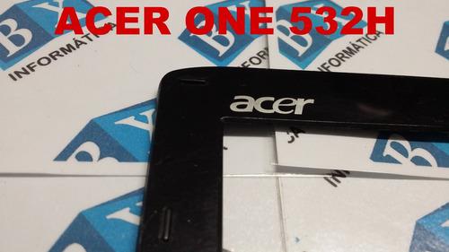moldura do lcd netbook acer one 532h