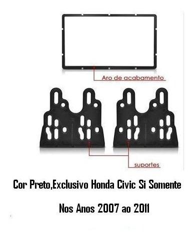 moldura  painel dvd new civic si  2007/08/09/10/11 cor preto