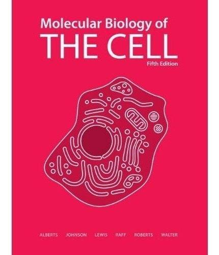 molecular biology of the cell (alberts)