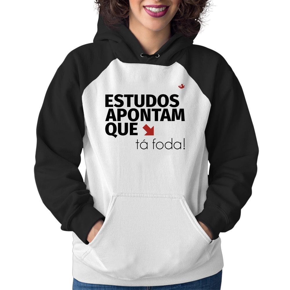 971e76f47 Moletom Feminino Estudos Apontam Que: Tá Foda! - R$ 125,79 em Mercado Livre