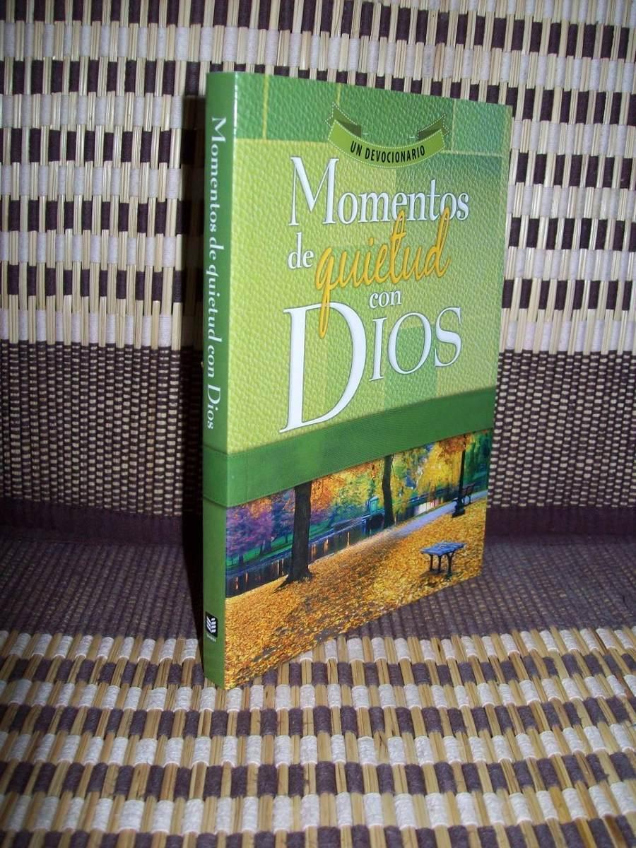 MOMENTOS DE QUIETUD CON DIOS PDF DOWNLOAD