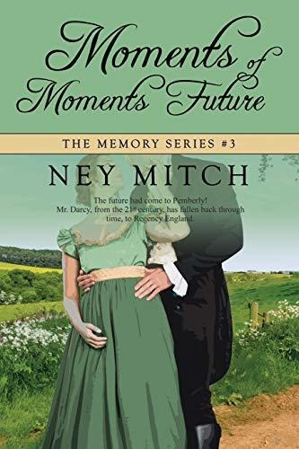 moments of moments future : ney mitch
