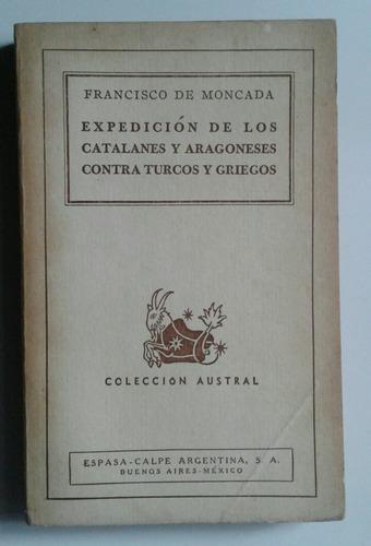 moncada expedición catalanes aragoneses contra turcos griego