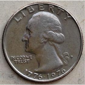 Moneda Cuarto Dolar 1776-1976 Estados Unidos