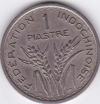 moneda de french indochina! 1 piastre 1947