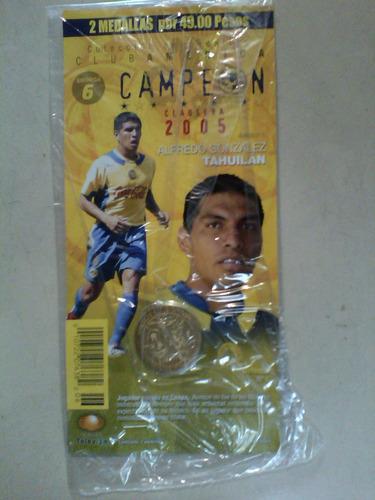 monedas  america campeon 2005 alfredo tahuilan y kleber boas