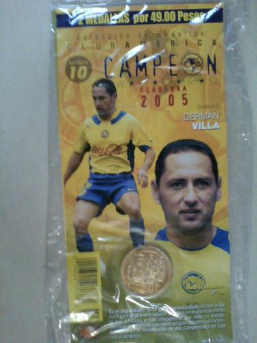 monedas  america campeon 2005 jesus mendoza y german villa